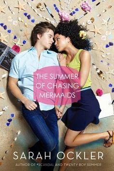 My Bookish Itinerary: The Summer of Chasing Mermaids by Sarah Ockler