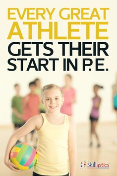 Every great athlete gets their start in PE!
