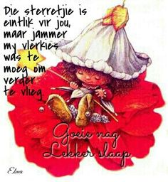 Good Night Pick, Good Morning Good Night, Greetings For The Day, Good Knight, Morning Pictures, Morning Pics, Goeie Nag, Goeie More, Afrikaans Quotes