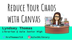 Reduce Your Chaos with Canvas Lyndsey Thomas Librarian @ Azle Junior High AzleJHLibrary Instructional Technology, Instructional Strategies, Educational Technology, Canvas Instructure, Canvas Learning Management System, Memes Gretchen, Problem Based Learning, Online Classroom, Flipped Classroom