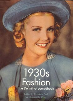 1930s Fashion – The Definitive Sourcebook.  This book is a must have for all modern gals who strive to adhere to 30s fashion trends.
