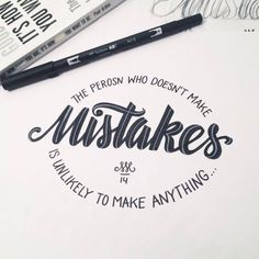 the person who doesn't make mistakes is unlikely to make anything..