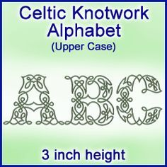Machine Embroidery Designs at Embroidery Library! - A Celtic Knotwork Alphabet Design Pack (3 Inch Height)