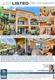 JUST LISTED!!!! $569,000   3 BEDROOM/3.5 BATHS   LUXURIOUS TOWNHOUSE JUST STEPS FROM WILTON DRIVE. VALENCIA AT WILTON MANORS BOASTS A PRIVATE  SPLASH POOL W/WATERFALL, BRIGHT OPEN FLOOR PLAN, EXPANSIVE GREAT ROOM, FORMAL DINING RM,  GOURMET KITCHEN, SOARING CEILINGS, IMPACT GLASS, GRANITE COUNTERS MARBLE FLOORING, CROWN  MOLDING