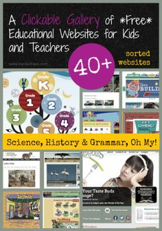 A Clickable Gallery of FREE Educational Websites for Kids & Teachers I games I reading I printables I videos & more!