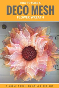How To Make A Deco Mesh Flower Wreath. This would add a beautiful personalized touch to a funeral service for her - especially if she was a flower lover.