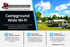 Contact Us Today at Andrew@PaulBunyanTech.comor by sending a text to651-356-1066 to see how we can bring Wi-Fi to your Campground.