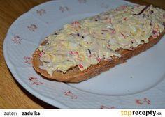 Surimi pomazánka (krabí tyčinky) recept - TopRecepty.cz Krabi, Quiche, Ham, Food And Drink, Appetizers, Bread, Cooking, Breakfast, Kitchen