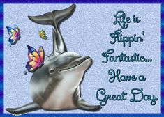 Free online Life Is Flippin' Great ecards on Everyday Cards Morning Hugs, Morning Wish, Healing Wish, Wishes For You, Have A Beautiful Day, Get Well Cards, Hug You, Name Cards, Family Love