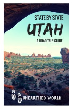 A Guide to Road triping this Epic State of Utah!
