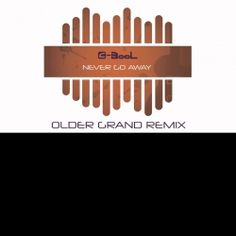C-BooL - Never Go Away (Older Grand Remix)/ Club House/Vocal House Скачать без регистрации. download