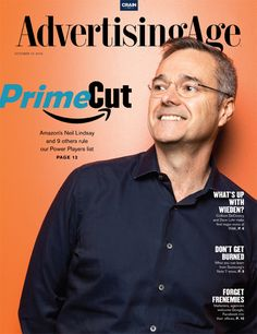 October 17, 2016: Prime Cut — Amazon's Neil Lindsay and nine others rule our Power Players list (Neil Lindsay photographed by Daniel Berman/AP Images for Advertising Age, with makeup and hair by Glynne Davies using Face Atelier, Sonia Roselli Skincare and Oribe. Mr. Lindsay was photographed at Amazon's Seattle headquarters.)