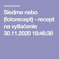 Siedme nebo (fotorecept) - recept na vytlačenie 30.11.2020 18:46:38 Author