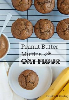 These peanut butter banana muffins are absolutely delicious, perfectly moist, and loaded with heart healthy oat flour and over 8 grams of protein. -Feasting Not Fasting