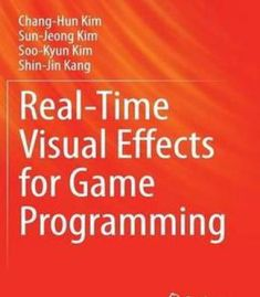 Real-Time Visual Effects For Game Programming PDF