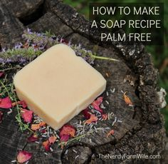 """Today, I want to address another of the most frequently asked questions I get: """"I found this great looking soap recipe on the internet, but it includes palm oil. How can I make it palm free?""""  (A rel"""