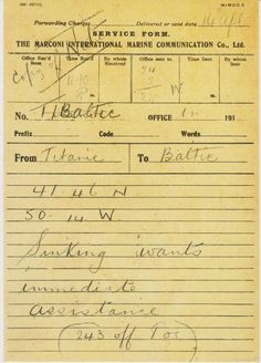 An SOS telegram from the Titanic to the SS Baltic, on which the LSO were travelling. The LSO were originally booked on the Titanic, changing their travel plans at the last minute to accommodate a schedule change.