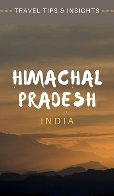 Are you planning your journey to India & in search of more inspiration & advice? Here we interview two locals who share their beautiful Himachal Pradesh travel tips and insights. They say that anyone who considers themselves a traveler must visit this place at least once in a lifetime. They also mention that this enchanting land in India is one of the best places in the world to rejuvenate, redeem and rediscover yourself. Click through to read more...