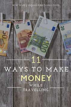 Isn't it most people's dream to be able to travel and make money along the way? We managed to do that for two years as a family of four.. here are 11 ways to make money on the road while travelling. Why not keep the dream alive! #money #budget #travel #making #fund