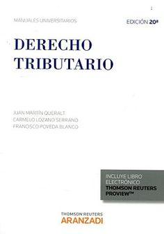 MARTÍN QUERALT, Juan. Derecho tributario. 20ª ed. Aranzadi 2015.