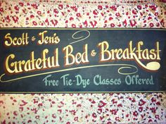 ...open a Bed and Breakfast.