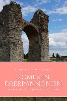 Carnuntum und Vindobona - mehr Römer gab es nirgends nördlich der Alpen... Vacation, History, Europe, Road Trip Destinations, Travel Inspiration, Alps, Travel Advice, Vacations, Historia