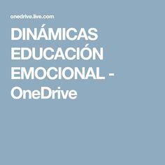 DINÁMICAS EDUCACIÓN EMOCIONAL - OneDrive