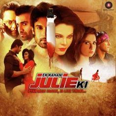 Ek Kahani Julie Ki - Full Album (2016) Songs