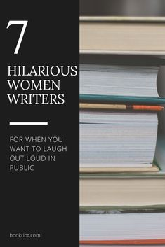 7 Hilarious Woman Writers Who Made Me LOL in Public 7 hilarious women writers to read for when you want to laugh out loud in [. I Love Books, Good Books, Books To Read, Buy Books, Reading Lists, Book Lists, Book Club Parties, Reading Material, Book Club Books