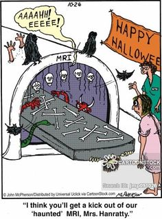 'I think you'll get a kick out of our 'haunted' MRI, Mrs. Hanratty.'