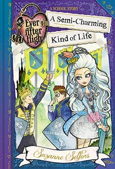 Ever After High: A Semi-Charming Kind of Life (A School Story) by Suzanne Selfors http://www.amazon.com/dp/0316401366/ref=cm_sw_r_pi_dp_9caWub0JFE3EE