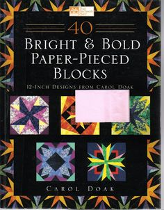 40 Brigth & Bold paper-pieced blocks - Alicia Carpente - Álbuns da web do Picasa Origami Quilt, Stained Glass Quilt, Sewing Magazines, Applique Fabric, Picasa Web Albums, Foundation Paper Piecing, Paper Piecing Patterns, Book Quilt, Book Crafts
