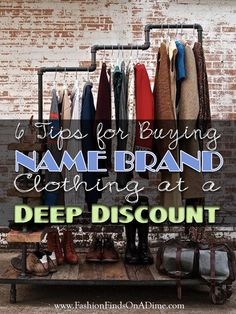 These tricks can help you save 80% or more off of new name brand clothing! - Fashion Finds on a Dime http://www.fashionfindsonadime.com/6-tips-buying-name-brand-clothing-deep-discount/