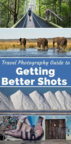 Get better shots with this travel photography guide. Get six tips for better photography. Learn how to take better pictures with these photography hacks