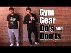 Gym Gear Do's and DON'Ts To Not Look Like A Douche | Workout Style Tips
