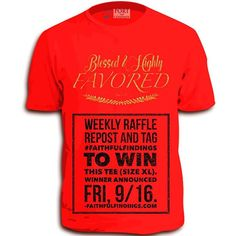 "Please help us tell others about FaithfulFindings, and you will be entered to our contest to win this ""Blessed & Highly Favored"" Men's tee in Red, Size XL for #free! A favorite for our #49er fans!  Follow these (2) steps to be entered; 1) Repost this image and 2) hashtag #FaithfulFindings  #Winner to be announced this #Friday, 9/16.  Thank you and check out our blog and online #Christianapparel store at www.faithfulfindings.com!"