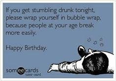Happy Birthday Drunk Meme Funny Ecards Funnies Mom
