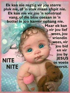 Uplifting Christian Quotes, Good Night Baby, Goeie Nag, Goeie More, Afrikaans Quotes, Night Wishes, Good Night Quotes, Godly Man, Special Quotes