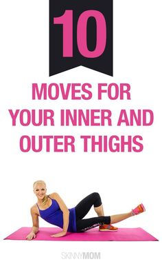 Get in shape with these 10 inner and outer thigh workouts!