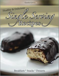 On Fire Fitness Healthy Living : Healthy & Delicious Single Serving Recipes