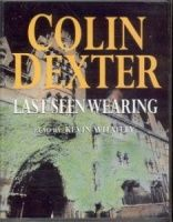 Last Seen Wearing written by Colin Dexter performed by Kevin Whately on Cassette (Abridged)