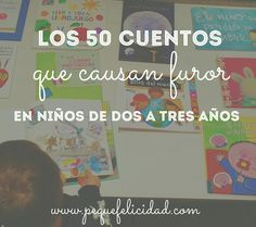 50 CUENTOS QUE CAUSAN FUROR PARA NIÑOS DE DOS A TRES AÑOS Montessori Activities, Kindergarten Activities, Infant Activities, Activities For Kids, Educational Websites, Kids Education, Kids And Parenting, Childrens Books, Classroom
