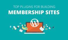 Best WordPress Plugins for Creating a Membership Site