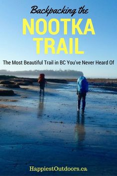 Sunshine on the Edge of the World: Nootka Trail Trip Report | Happiest Outdoors