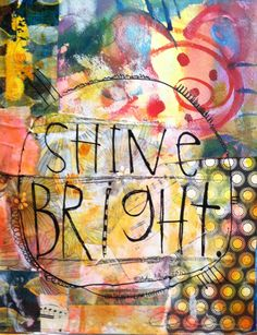 Shine Bright by Robyn Thayer