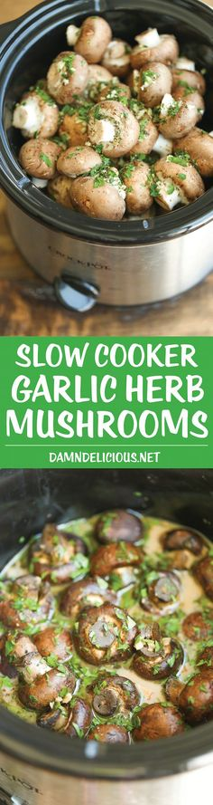 Thanksgiving recipes - Slow Cooker Garlic Herb Mushrooms - The best and EASIEST way to make mushrooms - in a crockpot with garlic, herbs and of course, butter! Just 5 min prep! Crock Pot Recipes, Crock Pot Cooking, Veggie Recipes, Slow Cooker Recipes, Vegetarian Recipes, Cooking Recipes, Healthy Recipes, Crock Pots, Vegetarian Slow Cooker