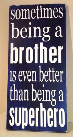 """Brother Superhero Sign - Hand Painted Wood Sign - 8.5""""x19"""". $25.00, via Etsy."""