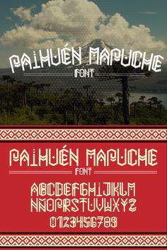 Paihuen Mapuche -  para darle un toque modernizado crearon las fonts Mapuches.....