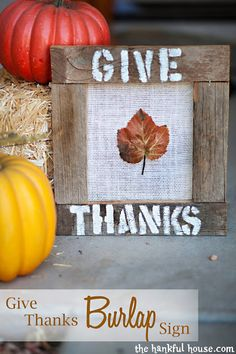 The Hankful House: Give Thanks! Fall Burlap Project