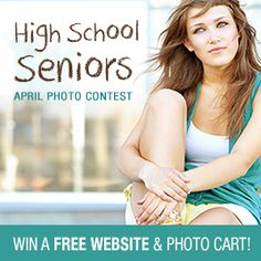 Monthly Photo contest!   High School Seniors Photo Contest! Win a website and more!